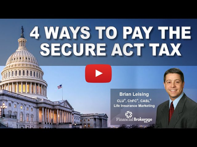 4 Ways to Pay the Secure Act Tax
