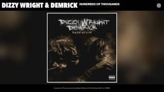 Dizzy Wright Demrick Hundreds of Thousands Audio.mp3