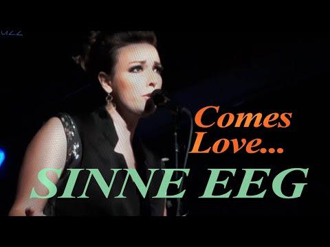 Sinne Eeg/Comes Love   Bergen Big Band