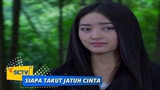 Highlight Siapa Takut Jatuh Cinta  - Episode 201