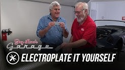 Skinned Knuckles: Electroplate It Yourself - Jay Leno's Garage