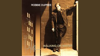 Robbie Dupree — Walking on Water