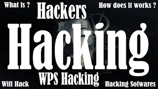 What is hacking | How do hackers hack | Types of hacking | Wifi hacking software explained