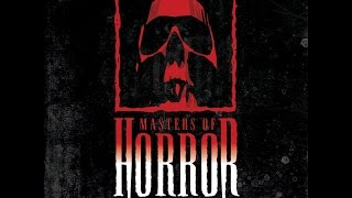 Мастера ужасов/Masters of Horror [08]