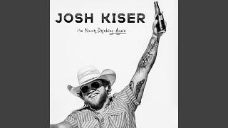 Josh Kiser I'm Never Drinking Again