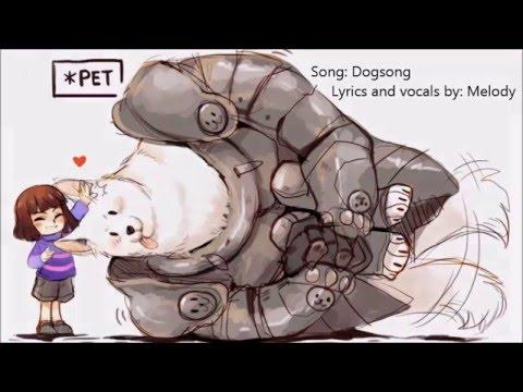 [Original Lyrics] Undertale -DogSong