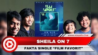 "Memilih Jalur Indie, Fakta Single Sheila On 7 ""Film Favorit"""