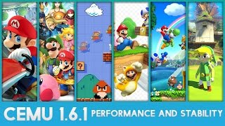 Cemu 1.6.1 - Performance and Stability (Wii U Emulator)