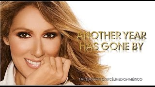 Céline Dion - Another Year Has Gone By [Traducida]