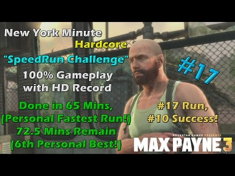 Max Payne 3 - New York Minute Hardcore #17 (65:18.99)