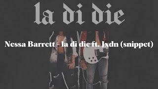 Nessa Barrett - la di die ft. Jxdn (snippet)