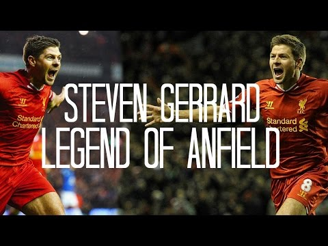 Steven Gerrard - Legend of Anfield