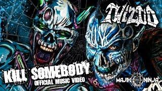 Смотреть клип Twiztid - Kill Somebody