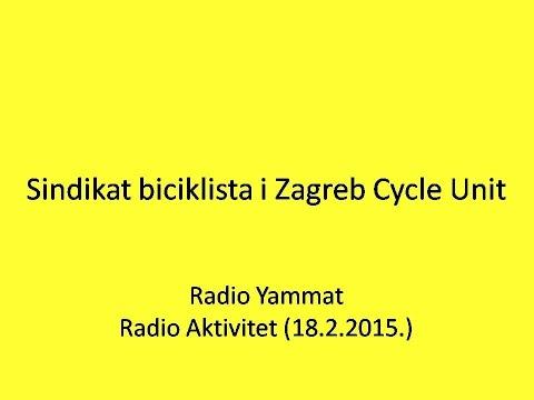 Sindikat biciklista i Zagreb Cycle Unit (radio emisija)