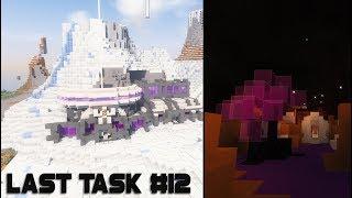 Last Task #12 - ГЛОБАЛЬНЫЕ Изменения Базы и Красота Майна!
