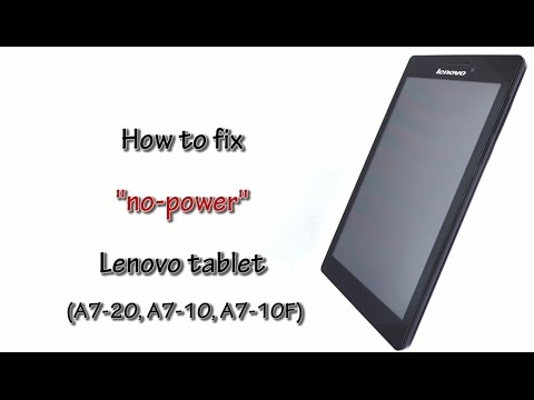 "How To Fix ""No Power"" Lenovo Tablet"