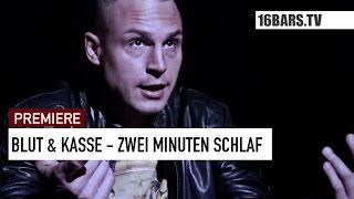 Blut & Kasse - Zwei Minuten Schlaf // prod. by Joshimixu (16BARS.TV PREMIERE)