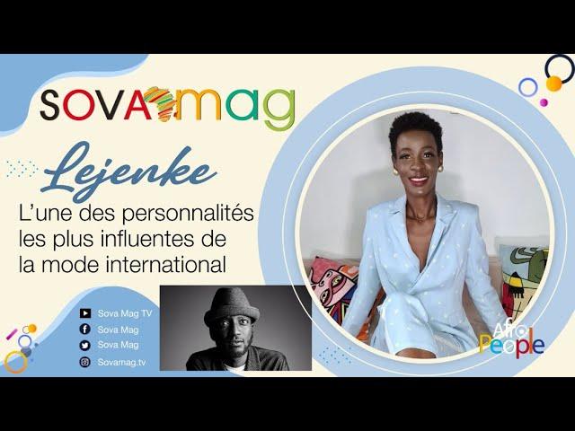 Afro Portrait : LEJENKE, l'incontournable styliste des stars avec VANESSA SOGNON