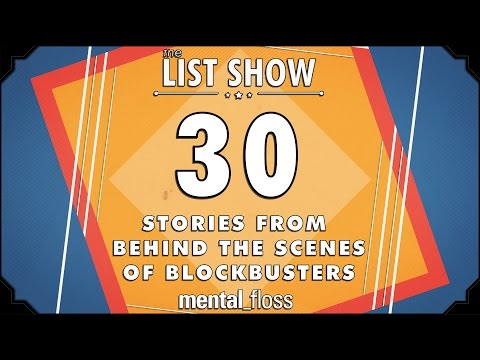 30 Stories from Behind the Scenes of Blockbusters  mentalfloss  List Show 241