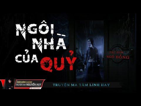 Ngôi Nhà Của Quỷ | Truyện Ma Tâm Linh Dân Gian Hay | Nguyễn Huy | Tác giả Ngô Đồng