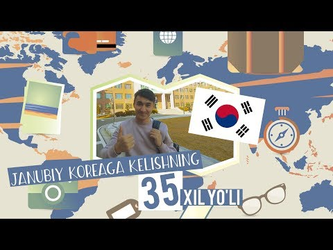 Janubiy Koreaga kelishning 35 xil yo'li | Annyong Uzbekistan #6