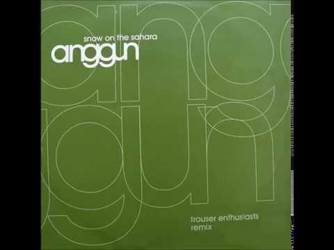Anggun – Snow On The Sahara (Trouser Enthusiasts Remix)