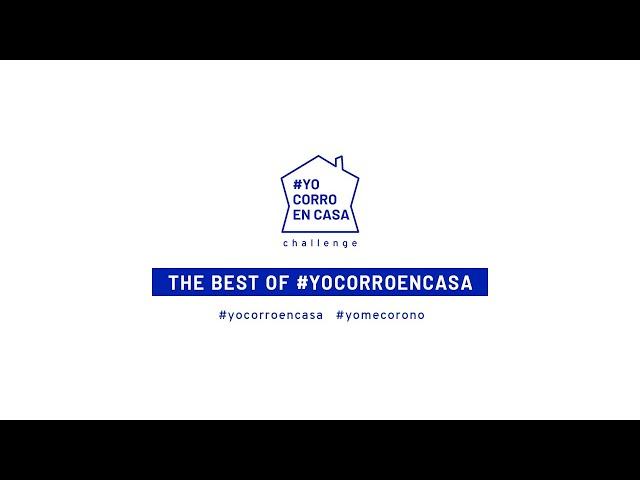 The Best of #YoCorroEnCasa
