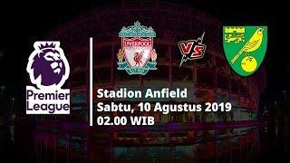 Jadwal Pertandingan Liga Inggris Pekan Pertama Liverpool Vs Norwich City Sabtu (10/8)