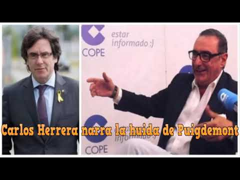 Carlos Herrera narra la huida de Puigdemont