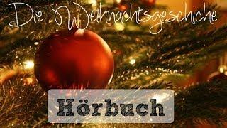 """HÖRBUCH """"Die Weihnachtsgeschichte"""""""