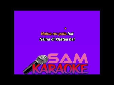 Kabira + Naina Mixtape Karaoke Sam Karaoke