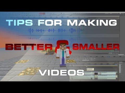 Tips For Making Better & Smaller (Minecraft/FTB) Videos
