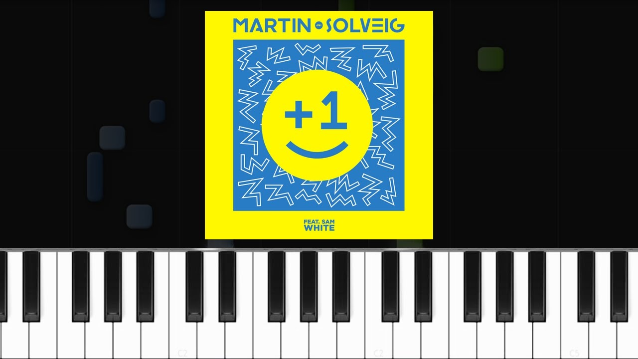 Martin Solveig 1 Feat Sam White Piano Tutorial Chords How To Play Cover Youtube