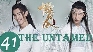 ENG SUB《陈情令 The Untamed》EP41——主演:肖战、王一博、孟子义