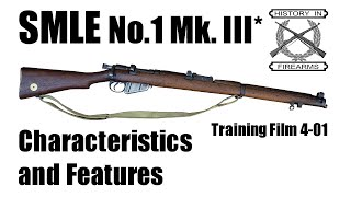 SMLE Mk III* Characteristics and Features (TF 4-01)