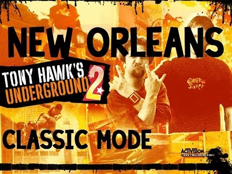 Tony Hawk's Underground 2 Walkthrough: Classic Mode - New Orleans Goals [Part 8]