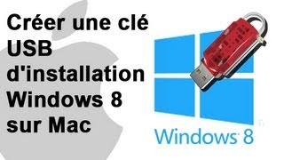 Créer une clé USB d'installation Windows 8 sur Mac - BootCamp