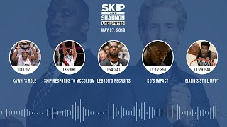 UNDISPUTED Audio Podcast (05.27.19) with Skip Bayless, Shannon Sharpe & Jenny Taft   UNDISPUTED