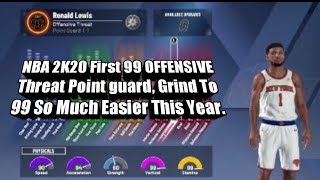 NBA 2k20 First 99 Overall Offensive Threat Point Guard !!!!! Getting 99 IS Easy This Year