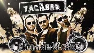 RITMO DE LA CALLE - TACABRO