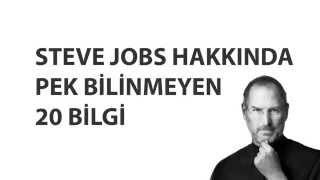 Steve Jobs Hakkında Bilinmeyen 20 Bilgi