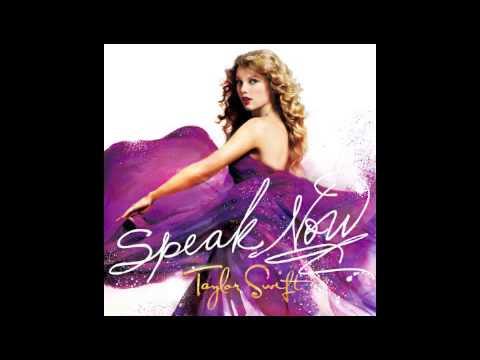 Taylor Swift- Speak Now Audio and Lyrics