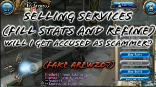 Selling Services (Refine and Fill Stats +18) at sofya, will i get accused as scammer? - Toram Online