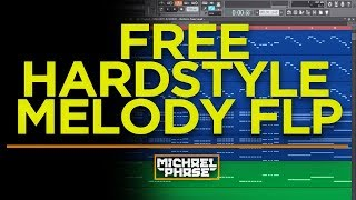 FREE HARDSTYLE MELODY FLP