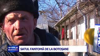 SATUL FANTOMĂ DE LA BOTOȘANI