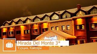 Обзор отеля Mirada Del Monte 3 в Кайсери Турция от менеджера Discount Travel