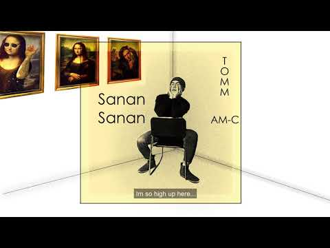 Tomm - Sanan Sanan (Official Audio) ft. AM-C