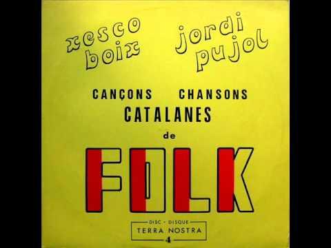 Xesco Boix I Jordi Pujol - Chansons Catalanes De Folk - LP 1970 (França)
