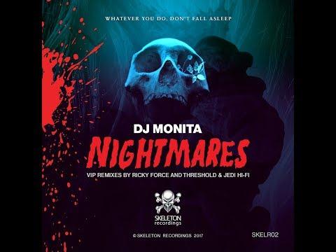 DJ Monita - Nightmares (Threshold & Jedi Hi-Fi VIP) [SKELR02]