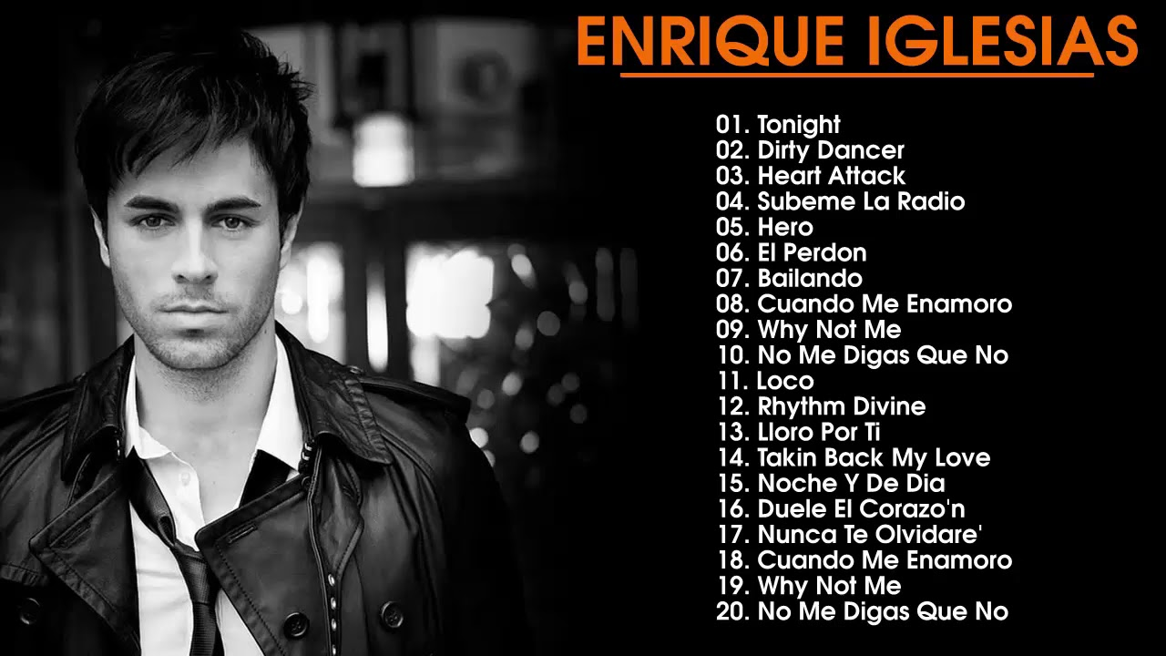 Enrique Iglesias Greatest Hits Top 30 Best Songs Of